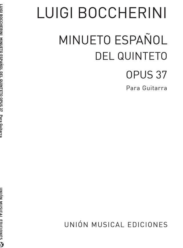 Minueto Espanol Del Quinteto Op.37. Guitarra. Boccherini
