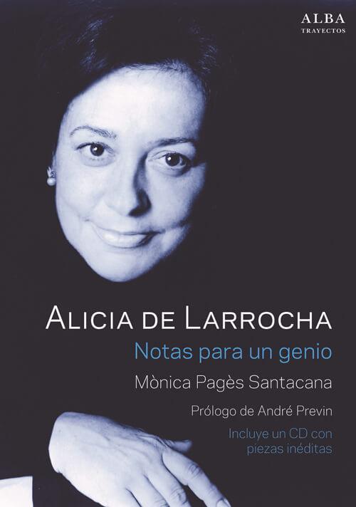 Alicia De La Rocha. Notas para un genio