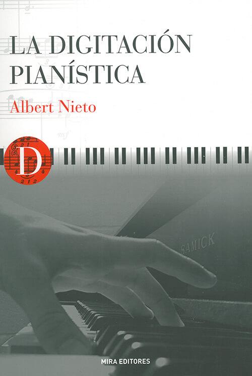 LA Digitacion pianistica .Nieto