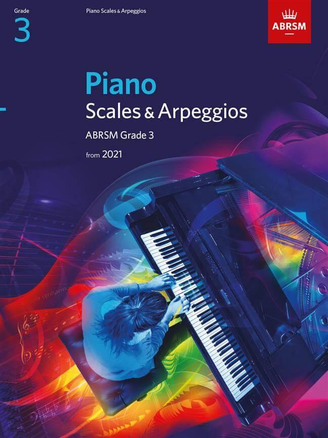 Piano Scales & Arpeggios from 2021, Grade 3