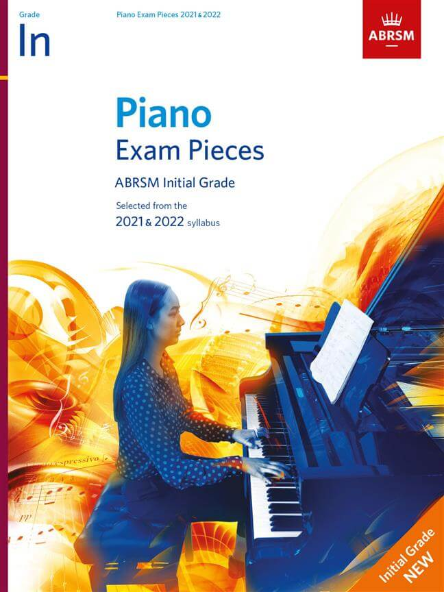 Selected Piano Exam Pieces:2021-2022 Initial