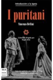 I Puritani. Libreto
