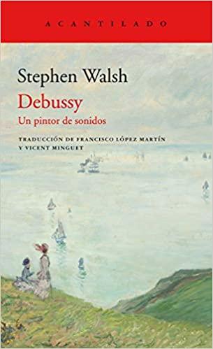 Debussy ,Un pintor de sonidos