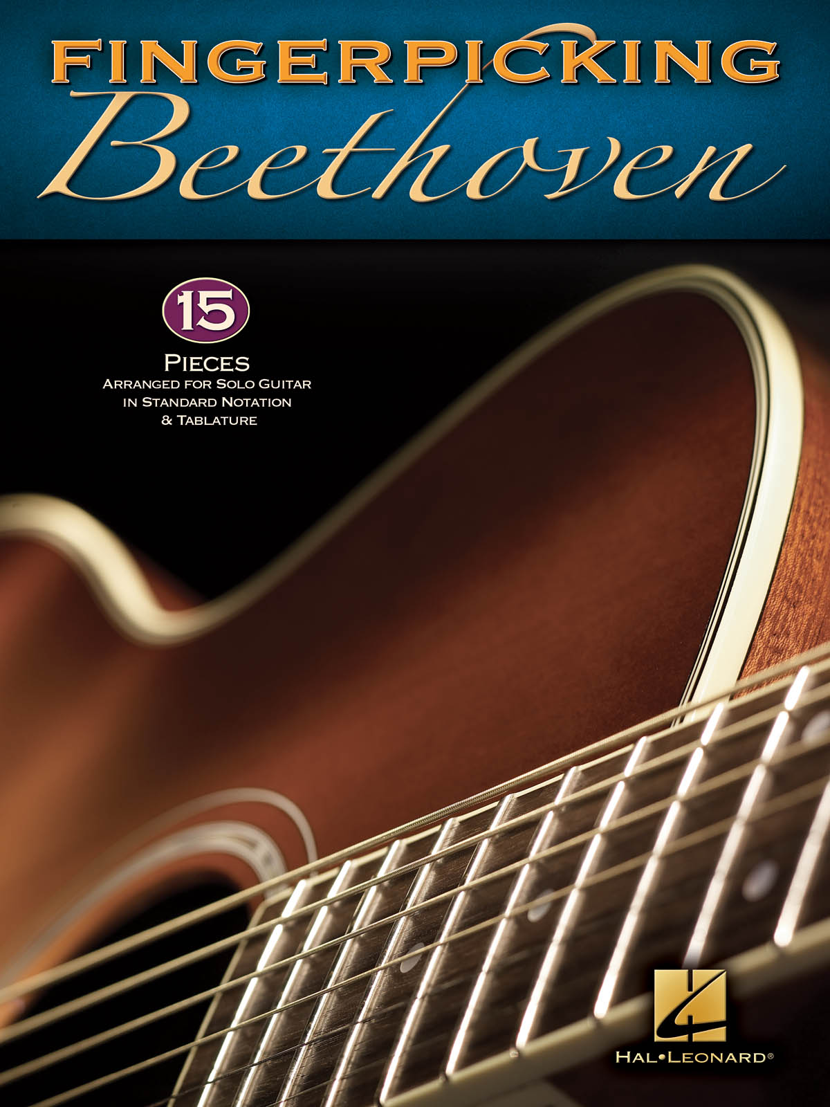 Fingerpicking Beethoven. 15 Pieces Arranged For Solo Guitar