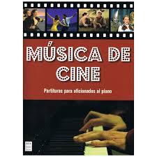 Musica de Cine ,partituras para aficionados al piano