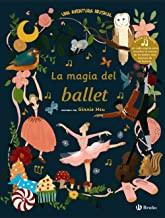 La magia del Ballet :Una Aventura musical