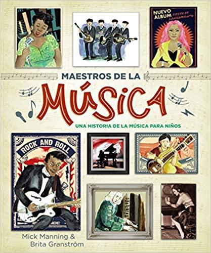 Maestros de la musica.Una historia de la Musica para niños