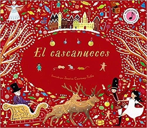 El Cascanueces. Libro musical