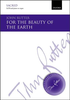 For The Beauty Of The Earth SATB .Rutter