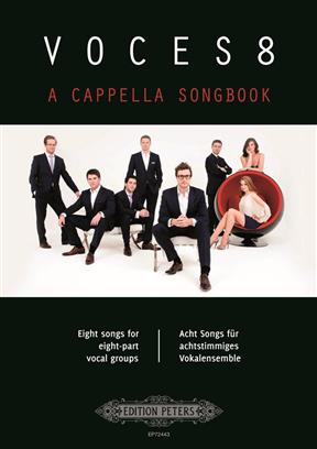Voces8 A cappella Songbook. 8 Songs for eight-part vocal gro