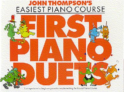 John Thompson's Piano Course: First Piano Duets