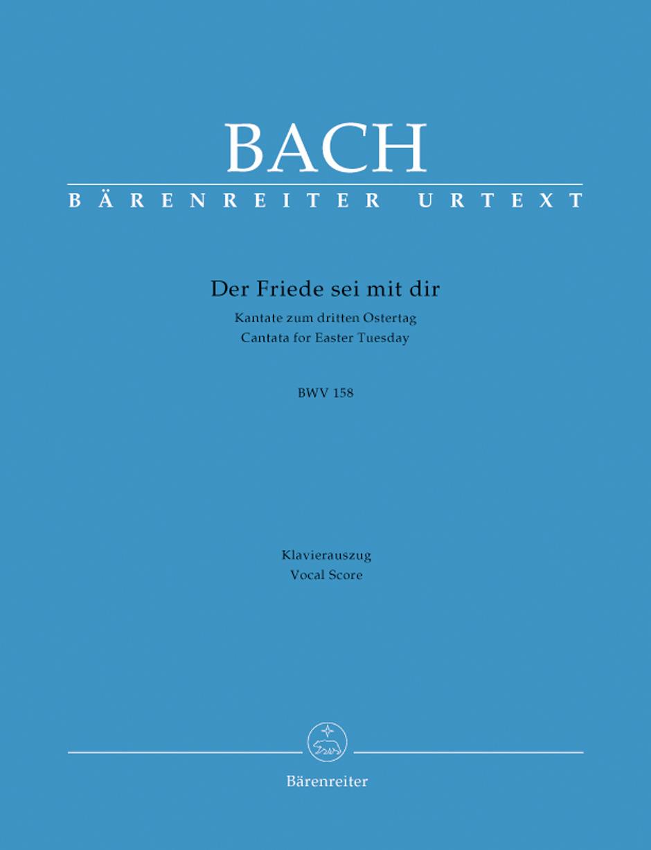 Der Friede sei mit dir BWV158.