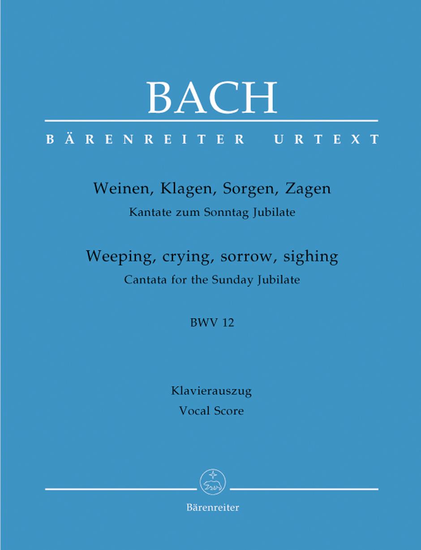 Weeping, crying, sorrow, sighing BWV12.