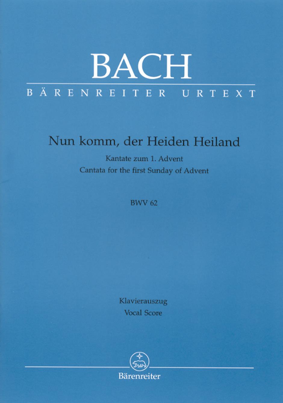 Nun komm, der Heiden Heiland BWV62.