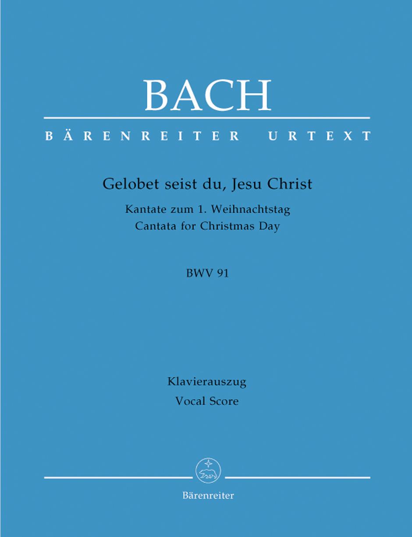 Gelobet seist du, Jesu Christ BWV91.
