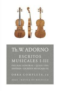 Escritos musicales I-III Obra Completa