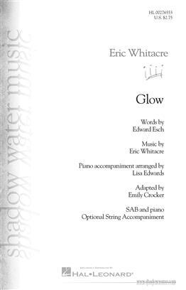 Glow  SAB & Piano  . Whitacre