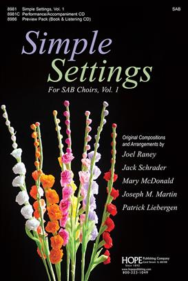 Simple Settings for SAB Choirs, Vol. 1