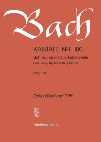 Soul, array thyself with gladness BWV 180