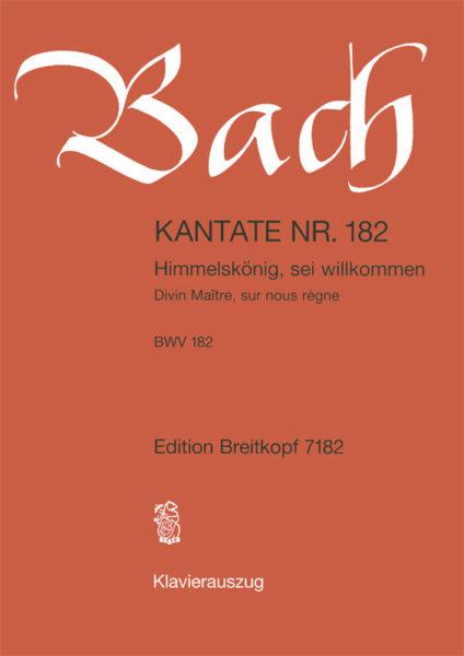 Himmelskoenig, sei willkommen BWV 182