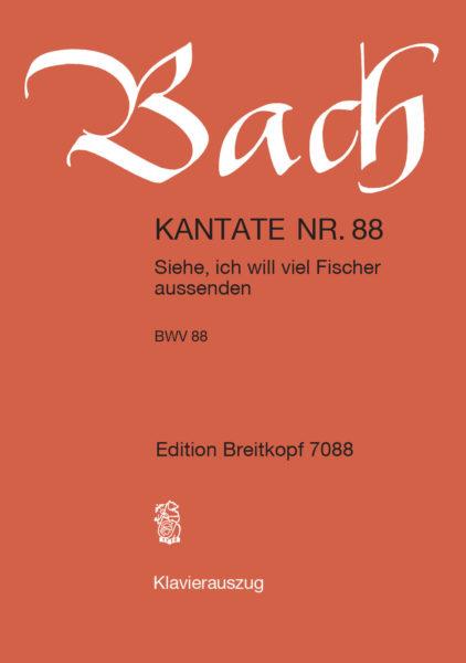 Siehe, ich will viel Fischer aussenden BWV 88