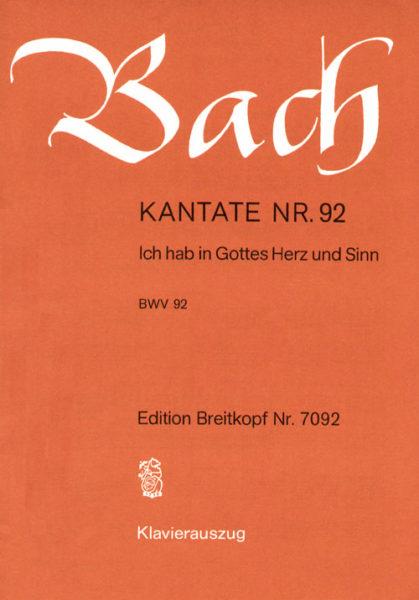 Ich hab in Gottes Herz und Sinn BWV 92