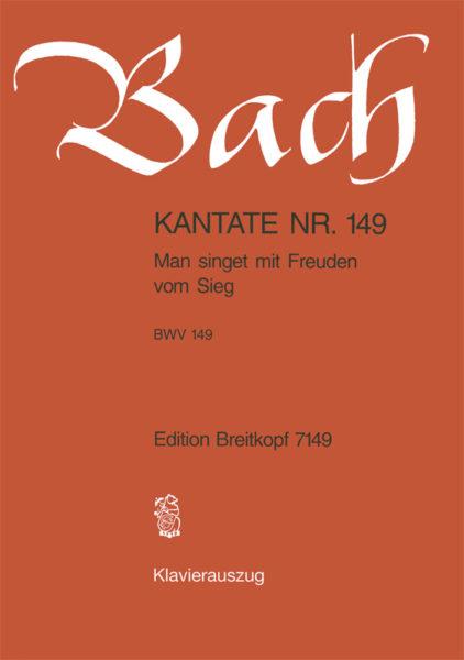 Man singet mit Freuden vom Sieg BWV 149