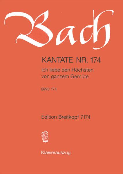 Ich liebe den Hoechsten von ganzem Gemuete BWV 174