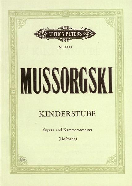 Kinderstube (The Nursery). Mussorgsky. Study Score