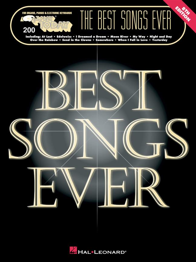 E-Z Play Today Volume 200.  The Best Songs Ever - 8th Edition Piano, Organ or Keyboard