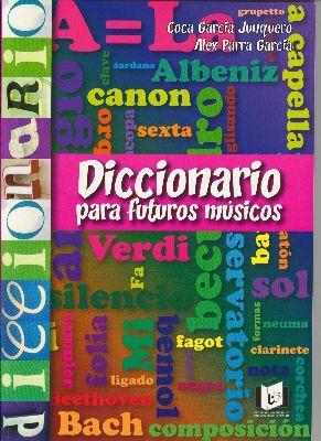 Diccionario Para Futuros Musicos