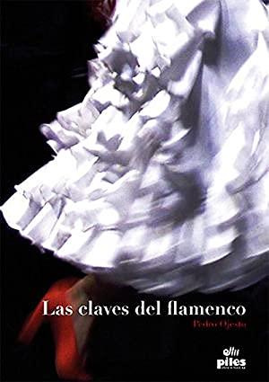 Las claves del flamenco. Ojesto
