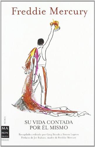 Freddie Mercury, su vida contada por el mismo