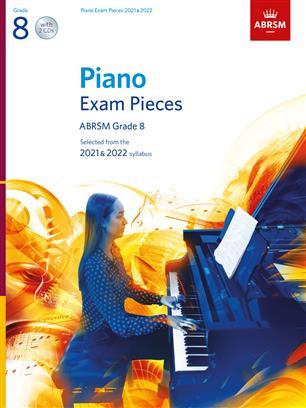 Selected Piano Exam Pieces:2021-2022 Grade 8+CD
