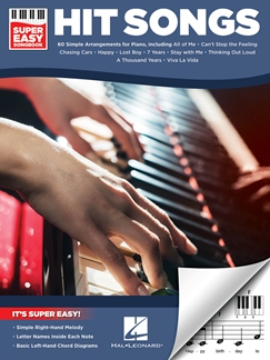 Hit Songs - Super Easy Songbook. Piano