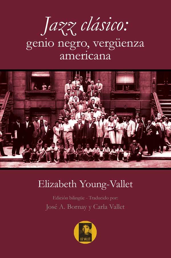 Jazz clásico: genio negro, vergüenza americana