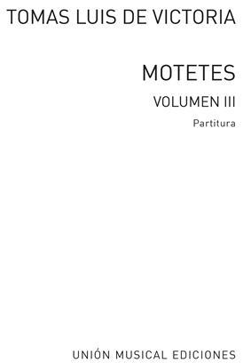 Tomás Luis de Victoria: 52 Motets Vol.3