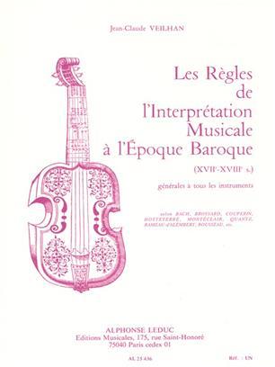 Les règles de l'interpretation musicale à l'époque baroque Volume 1