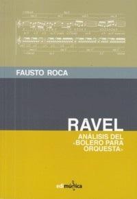 Análisis del Bolero para orquesta de Ravel. Roca