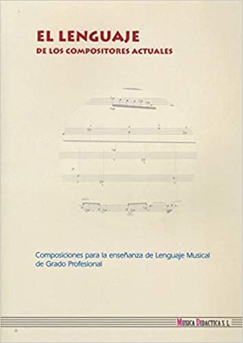 El Lenguaje de los compositores actuales