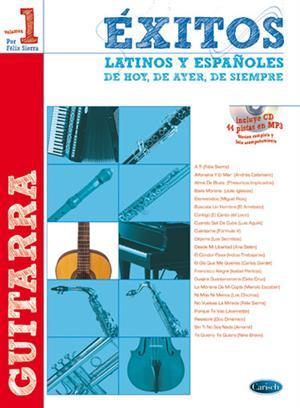 Exitos Latinos Y Españoles Guitarra Book and CD .Sierra