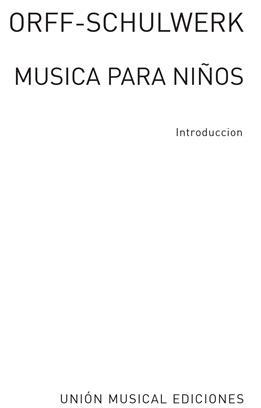 Orff:Musica Para Niños Introduction, (Version Española)