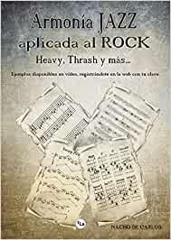 Armonia Jazz aplicada al Rock,Heavy y mas..