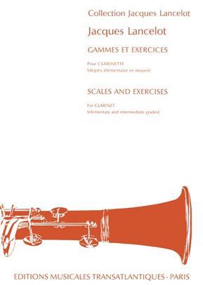 Gammes Et Exercices Clarinet . Lancelot