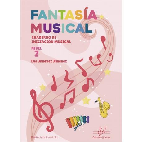 Fantasía Musical 2 Cuaderno de iniciacion musical .Jimenez