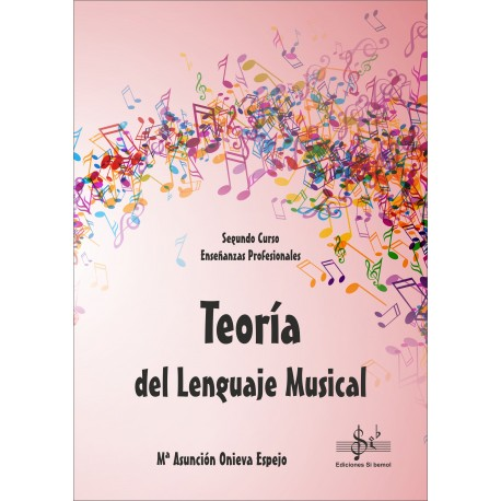Teoria Del Lenguaje Musical  2º E. Profesional Onieva