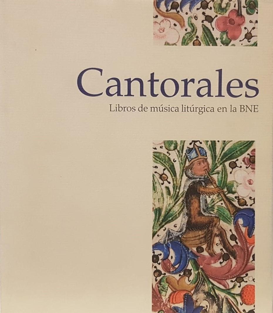 Cantorales. Libros de música litúrgica en la BNE