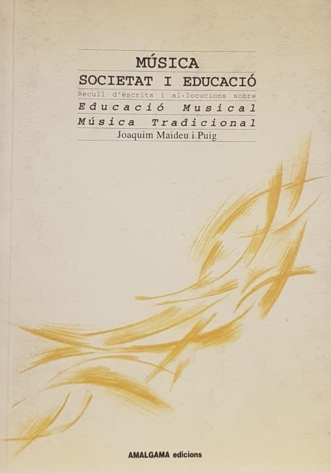 Música Societat i Educació. Educació musical música tradicional