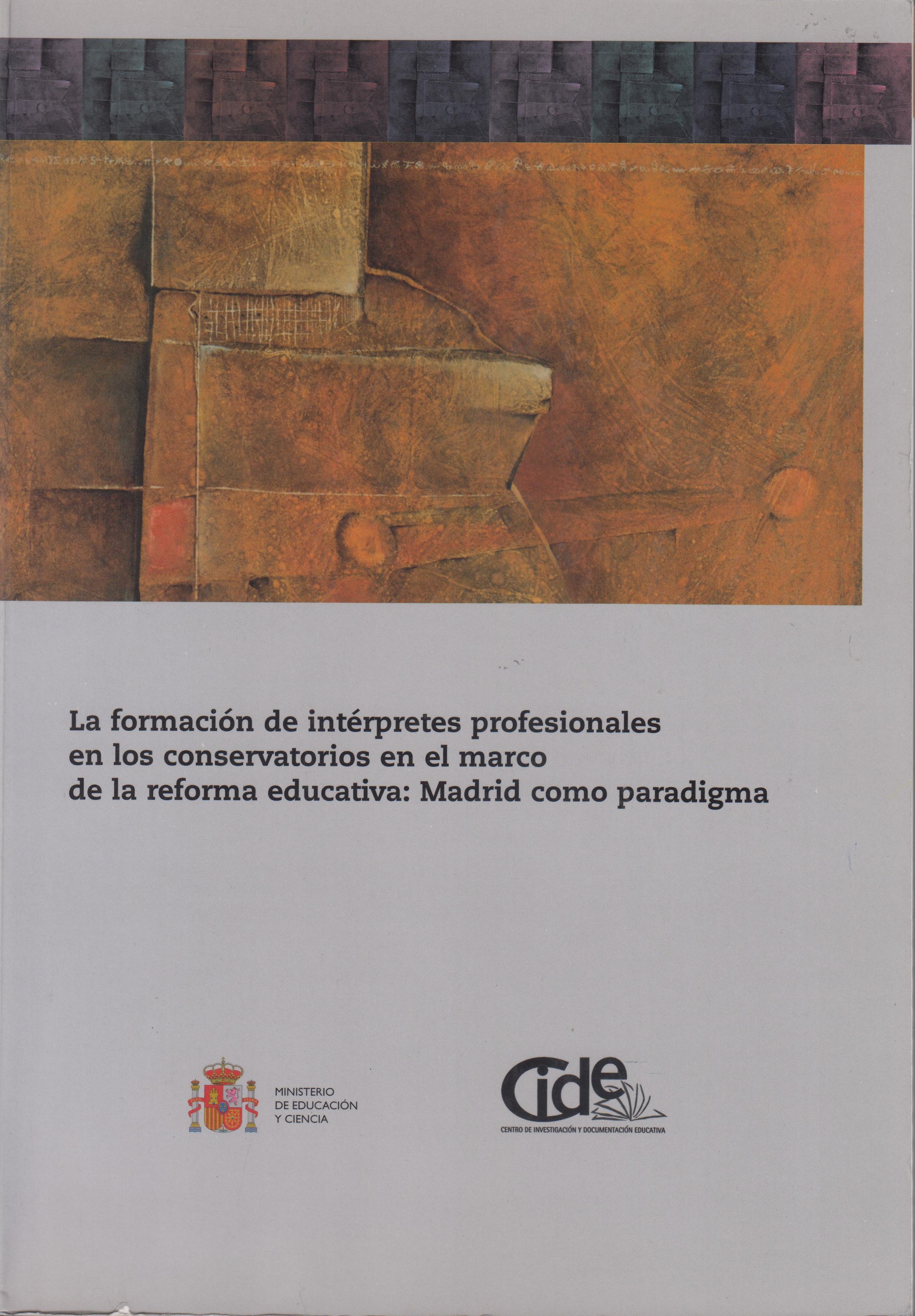 La formación de intérpretes profesionales en los conservatorios en el marco de la reforma educativa: Madrid como paradigma