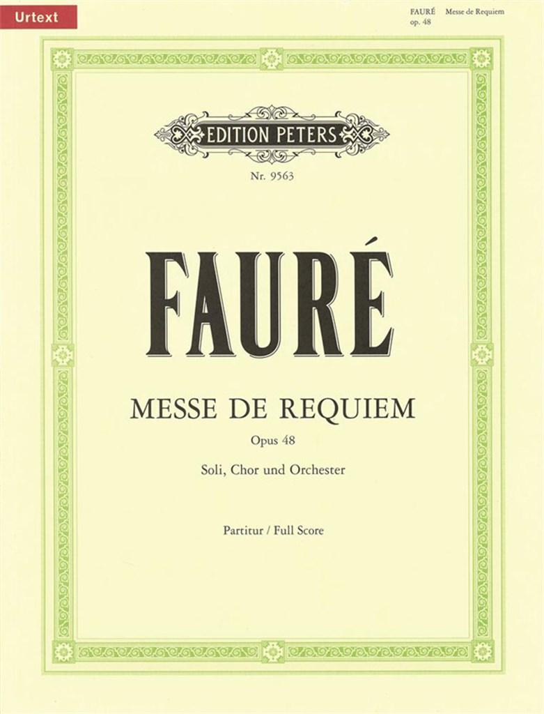 Messe de Requiem. Score. Faure